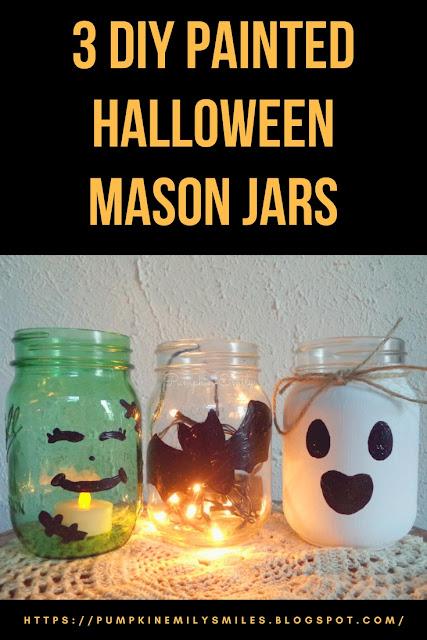 3 DIY Painted Halloween Mason Jars