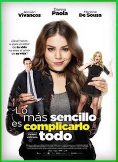 Lo Más Sencillo es Complicarlo Todo (2018) | DVDRip Latino HD GDrive 1 Link