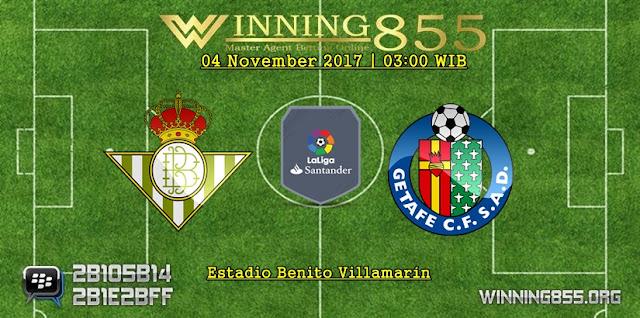 Prediksi Laga Real Betis vs Getafe | 04 November 2017