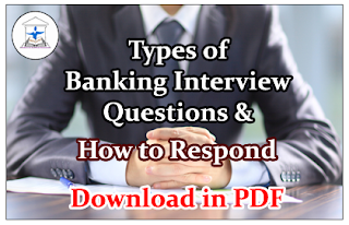 Types of Banking Interview Questions and How to Respond- Download in PDF