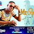 Download New Audio : Mr Nice – Yaya { Official Audio }