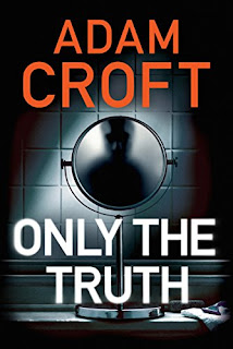 Bestselling Indie Author Adam Croft, Only the Truth