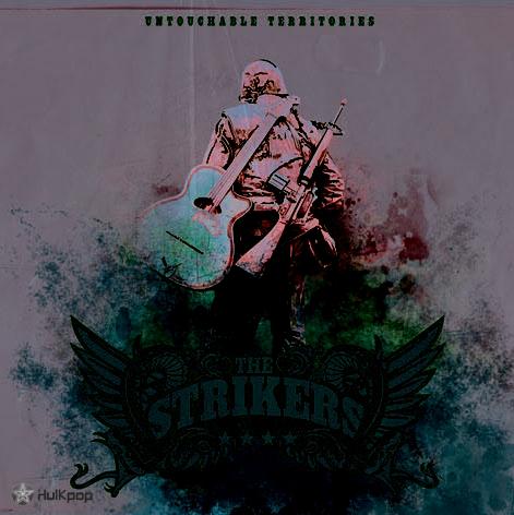 The Strikers – Vol.1 Untouchable Terrirories