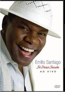DVD Emílio Santiago - Só Danço o Samba Ao Vivo (2013)