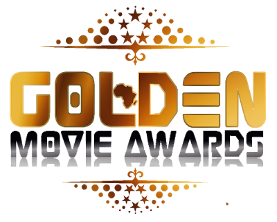 Golden Movie Awards Africa Opens Entries For The 2017 Edition