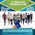 3ª Feira do Trabalho será realizada neste sábado na Moreninha com mais de 70 serviços para população