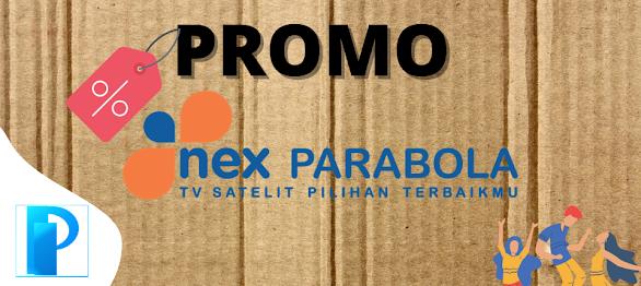 Promo Nex Parabola Bulan Juni 2021
