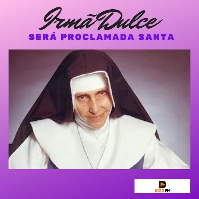 Nova Santa para a igreja Católica, Beata Irmã Dulce será proclamada Santa - Portal Acesso Cristão de Coroatá, MA