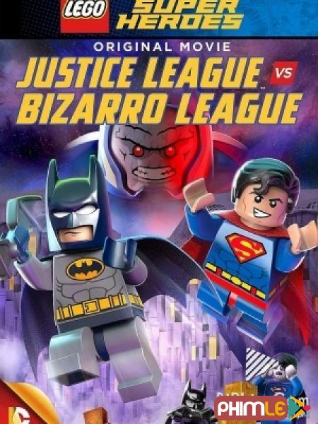 LEGO Liên Minh Công Lý vs Liên Minh Bizarro