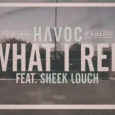 Havoc ft. Sheek Louch What I Rep