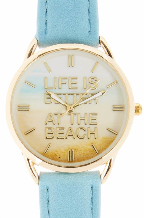 Life is Better at the Beach Watch