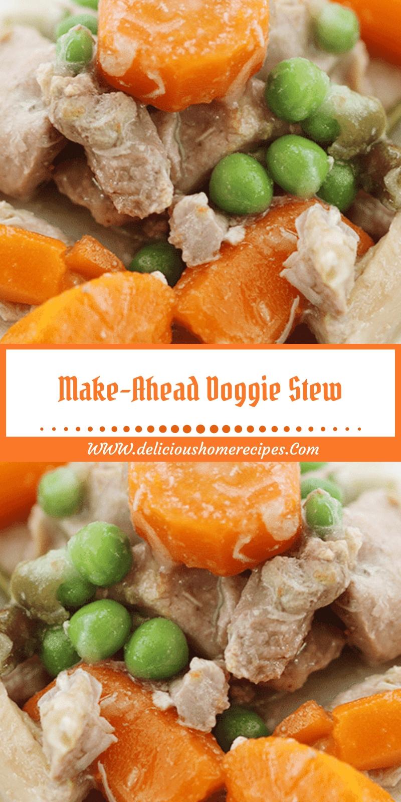 Make-Ahead Doggie Stew