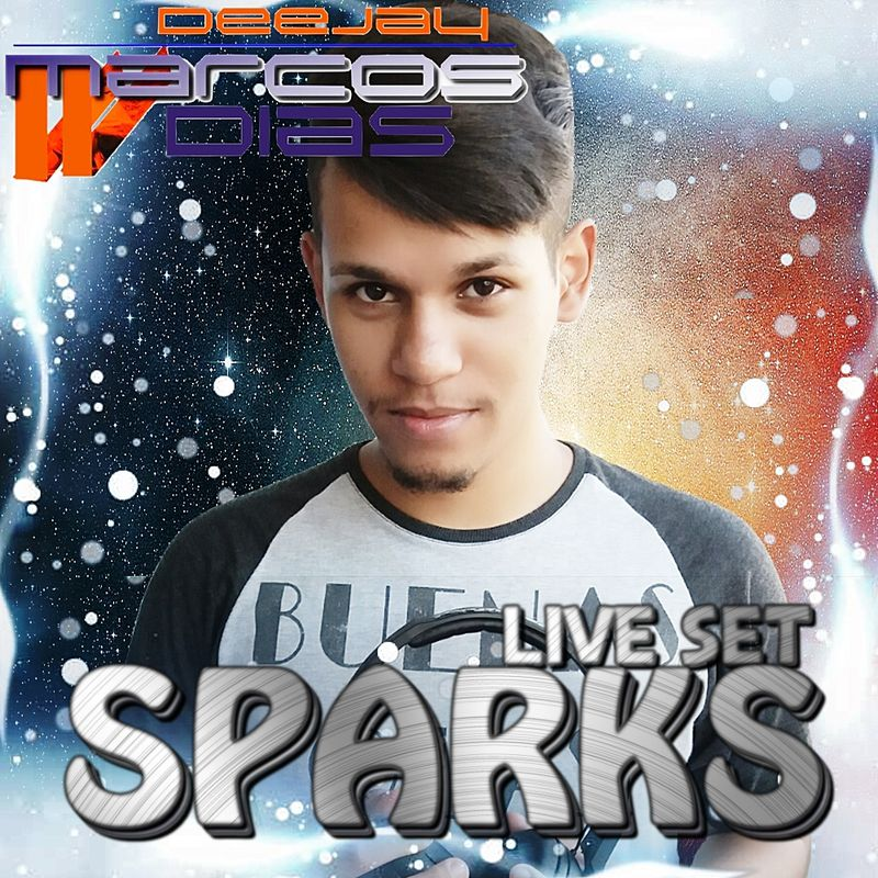 DJ Marcos Dias - SPARKS @LiveSet