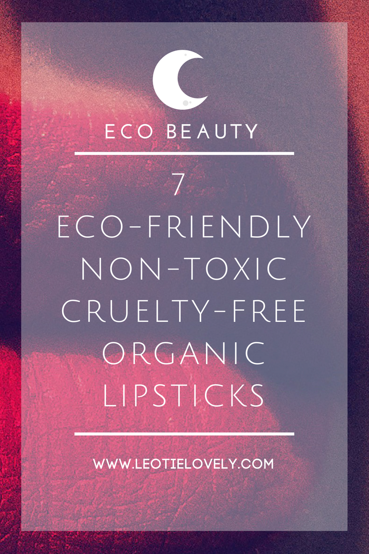 vegan lipstick, ethical lipstick, sustainable lipstick, organic lipstick, toxin free lipstick, non toxic lipstick, cruelty free lipstick, sustainable lipstick, lipstick, ethical, sustainable, eco friendly, ethical beauty, sustainable beauty, green beauty, cruelty free beauty, vegan beauty