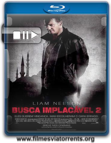 Busca Implacável 2 (Taken 2) Torrent - BluRay Rip 720p Legendado (2012)