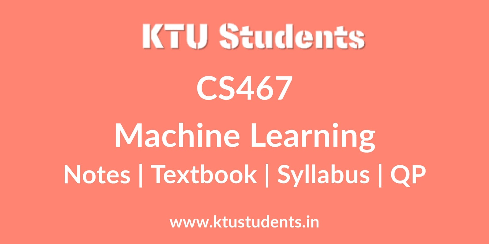 CS467 Machine Learning - Notes | Textbook | Syllabus