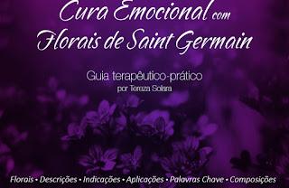 Florais de Saint Germain  e a Cura Emocional