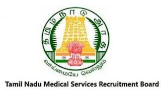 TNMRB ( Tamilnadu Medical Services Recruitment Board )