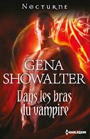 http://lachroniquedespassions.blogspot.fr/2014/07/dans-les-bras-du-vampire-gena-showalter.html