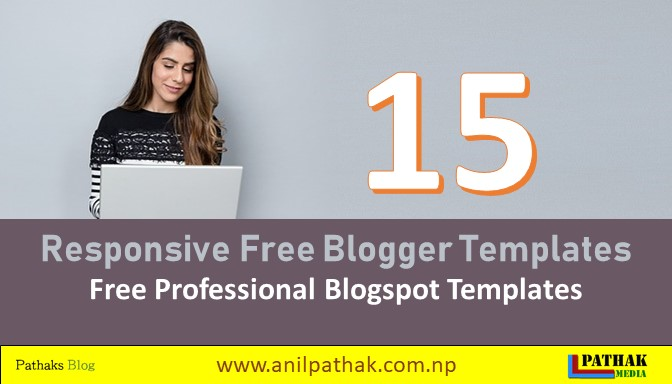 15 Responsive Free Blogger Templates 2019 - Customizable blogger themes, Free Professional Blogspot Templates