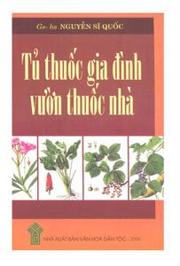 Tủ thuốc gia đình vườn thuốc nhà - Nguyễn Sĩ Quốc