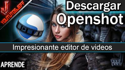 Descargar Openshot, editor de vídeos gratis, programas de edicion