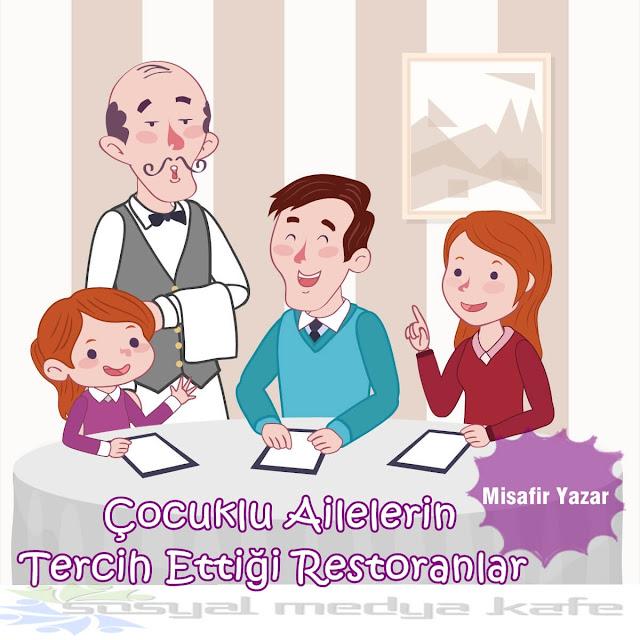 Çocuklu Ailelerin Tercih Ettiği Restoranlar