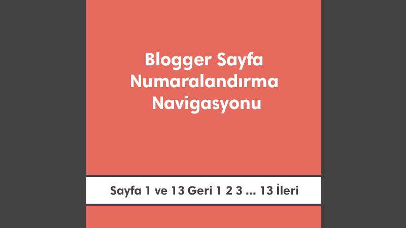 Blogger Sayfa Numaralandırma Navigasyonu