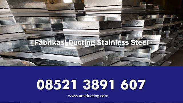 Harga Fabrikasi Ducting Stainless Steel