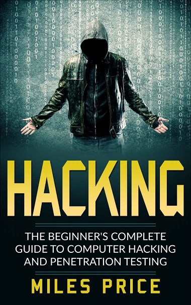 Hacking  The Beginner's Complete Guide To Computer