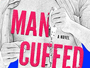 Man Cuffed by Sarina Bowen and Tanya Eby | Review