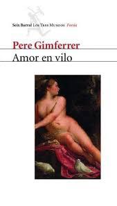 Amor en vilo / Pere Gimferrer