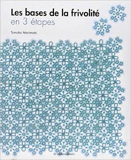 Tomoko Morimoto, Les bases de la frivolité en 3 étapes, éditions de Saxe, 2013.