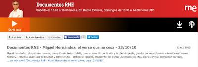 http://www.rtve.es/alacarta/audios/documentos-rne/documentos-rne-miguel-hernandez-verso-no-cesa-23-10-10/909283/