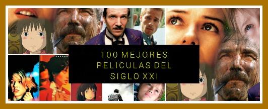 100 mejores películas del siglo XXI