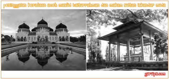 Peninggalan kerajaan aceh masjid Baiturrahman dan Makam Sultan Iskandar Muda