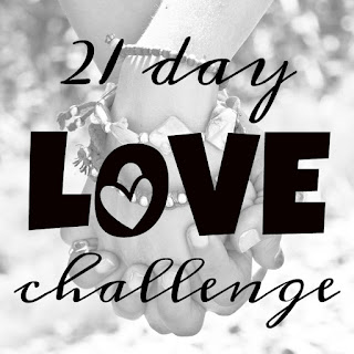 While I'm Waiting...21 day love challenge