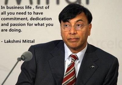 Lakshmi Mittal famous quote