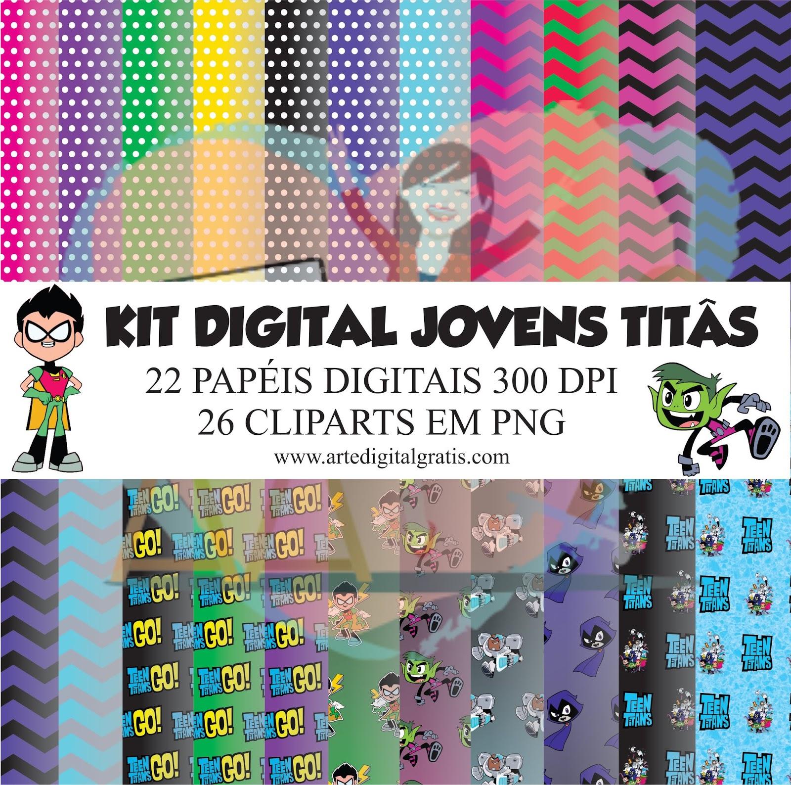 Kit Digital Jovens Titãs Grátis Artes Digitais Grátis