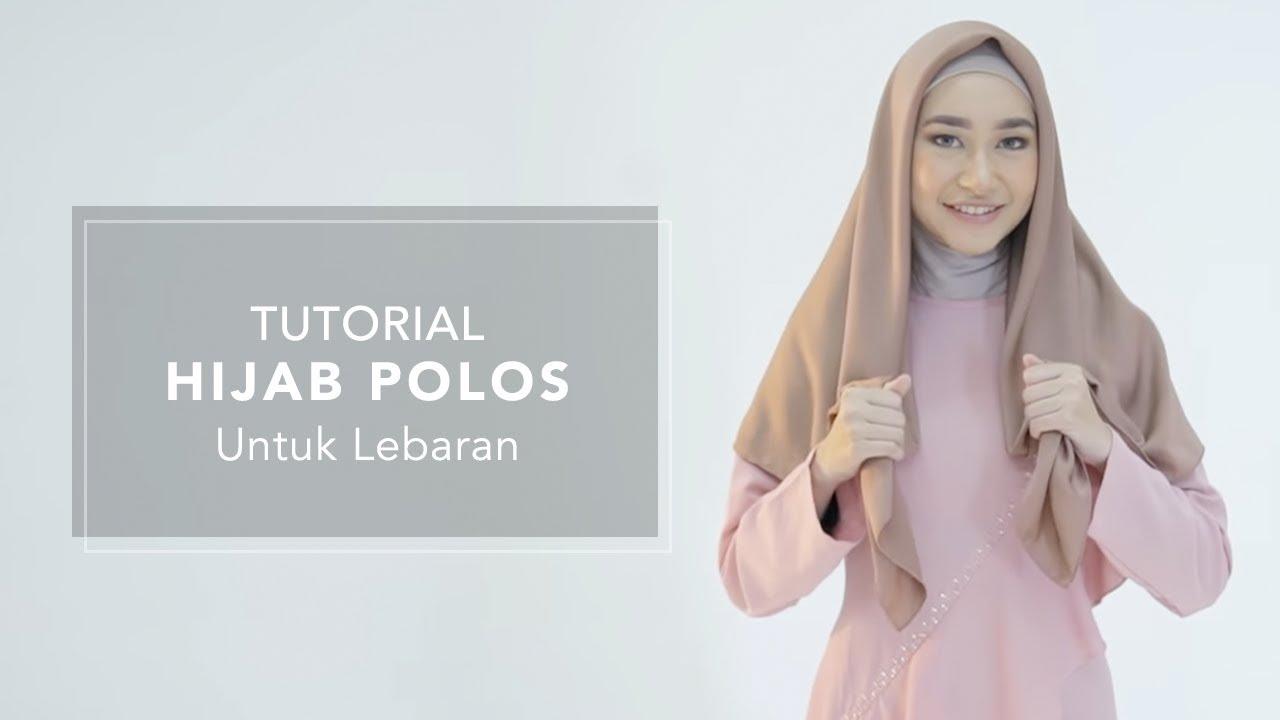 Tutorial Hijab Polos untuk Lebaran By HIJUP