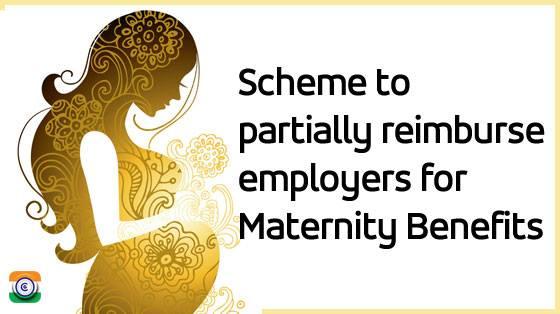 Maternity Benefits CG Employees