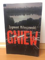 To, co czytam: Gniew, Zygmunt Miłoszewski (4/2017)