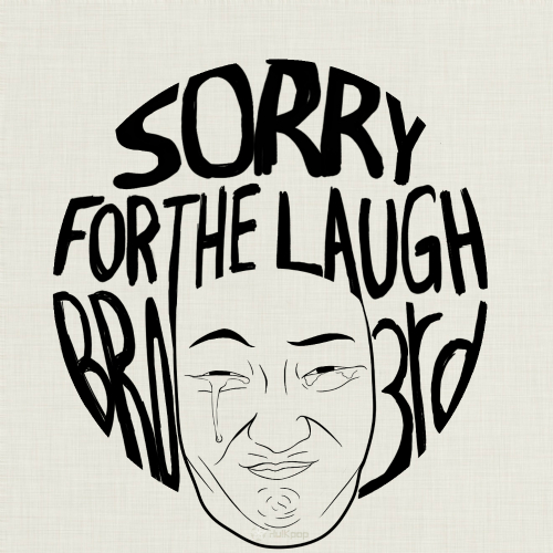 [Single] Bro – Sorry For The Laugh