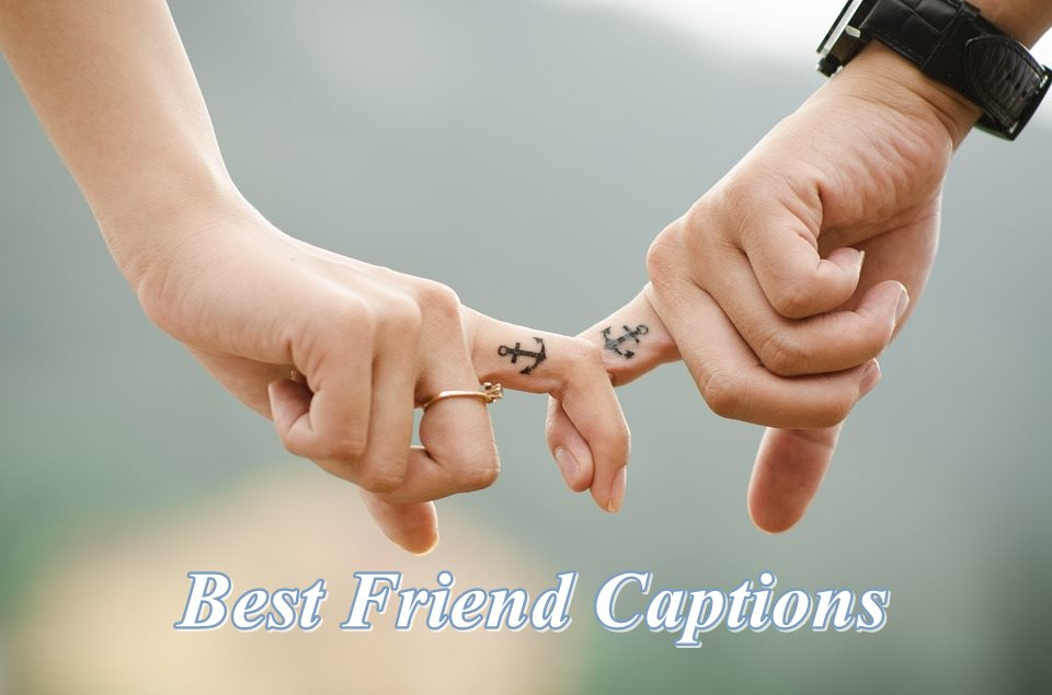 100 Best Friend Captions For Instagram Igcaptions Instagram