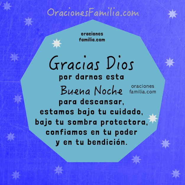 Oración de la noche corta para la familia cristiana, frases cristianas con oraciones e imágenes para mi facebook, plegaria de la noche, buenas noches, Dios, por Mery Bracho.