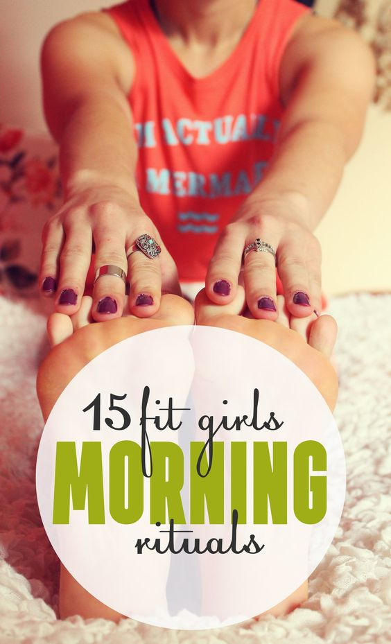 15 Fit Girls Morning Rituals - Healthy Habits That Changed My Life -