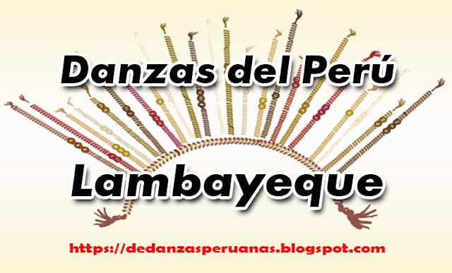 reseñas de danzas de lambayeque