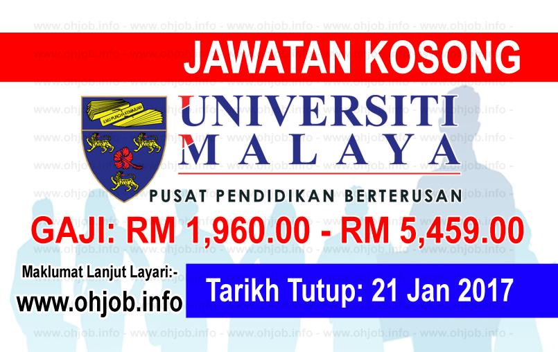 Jawatan Kerja Kosong Pusat Pendidikan Berterusan Universiti Malaya (UM) logo www.ohjob.info januari 2017