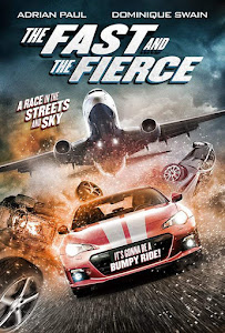 The Fast and the Fierce Poster
