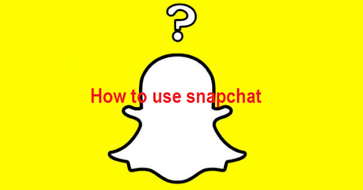How To Use Snapchat - The Complete Guide  | Snapchat For PC Download